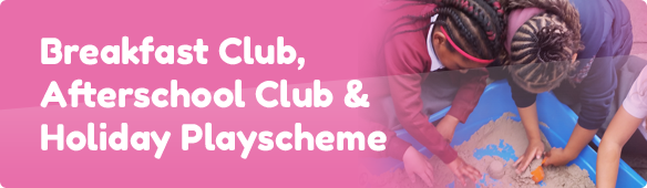 Breakfast Club, Afterschool Club & Holiday Playscheme